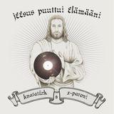 DJ Knatatürk & DJ X-Paroni: Jeesus puuttui elämääni (Finnish soulful gospel mix)