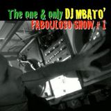THE FABOULOSO SHOW vol. 1 - Dj Mbatò