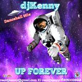 DJ KENNY UP FOREVER DANCEHALL MIX JUN 2017