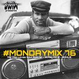 #MondayMix 76 by @dirtyswift - 14.May.2012 (Live Mix)