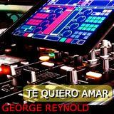 George Reynold - Te quiero Amar ( Febrero 2014 )
