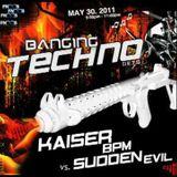 Banging Techno Sets 005 : Kaiser BPM