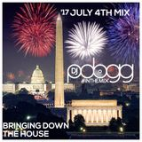 "@Djpdogg #Inthemix 17 4th of July Mix ""Bringing Down The House"""