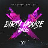 Dirty House Radio #001