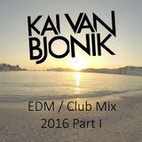 EDM / Club Mix 2016 Part I