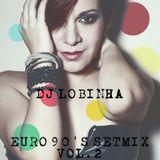 DJ Lobinha - Euro 90's SetMix Vol. 02