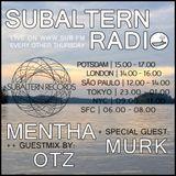 Mentha b2b Murk + OTZ Guestmix - Subaltern Radio 05/01/2017 on SUB.FM