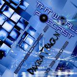 THT World Podcast ep. 02 by Dax & Atragun