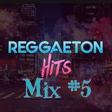 Reggaeton Hits #5
