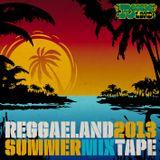 Reggaeland Summer Mixtape 2013