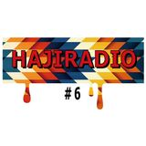 HajiRadioShow#6