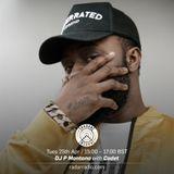 Dj P Montana w/ Cadet & DJ Skaps - 25th April 2017
