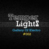 TemperLights Presents Gallery Of Electro #002