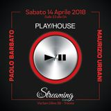 Paolo Barbato - PlayHouse Streaming 14.04.18