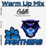 Lady Panthers Warm Up Mix 2018
