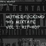 Mutherfucking 90's tape (Hip-Hop)