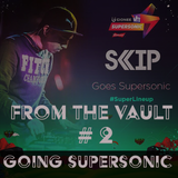 From the Vault #2 - Going Supersonic