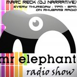 Mr Elephant Radio Show #37 - Hosted by Marc Reck (Dj Narrative) - 30th June 2011