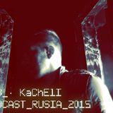 Szeb/ Kachell Podcast Rusia 2015