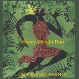 Heavy Weight Dub - Dub Reggae & Roots Music