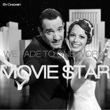 We Fade Like One Word: Moviestar