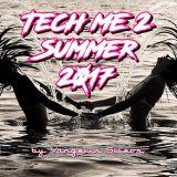 Tech Me 2 Summer 2017 by Vangelis Sileos