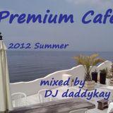 Premium Cafe Vol.1 feat. Cool Million & Victor Haynes