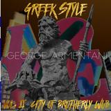 Greek Style Vol. 2: City of Brotherly Wub