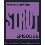 Episode 8 - Forever Stankface