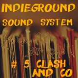 IndiegroundRadioShow Special été #5 Clash and co