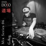 DNB Dojo Mix Series 06: G-reg