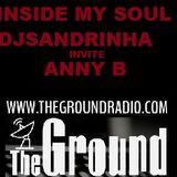 INSIDE MY SOUL DjSandrinha invite ANNY B.
