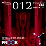 MusicKey TECHNO 24/7 012 (special for Fnoob Techno Radio)