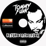DJ Tommy Funk - Return of the Funk