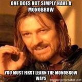 Monobrow Lifestyle