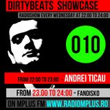 Dirtybeats Showcase 010 with Andrei Ticau & Fandisko @ Mplus FM