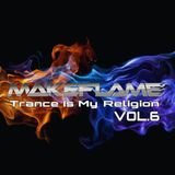 Trance Is My Religion Vol.6