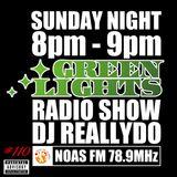Green Lights Radio Show [#110]  Aug 31, 2014 - Noas FM 78.9 (JOZZ0AX-FM)
