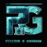Pitchin N Grindin Radio Second Half Vol 17