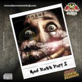 Mad Rass Pt. 2 (Preview)