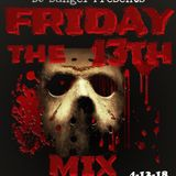 DJ Banger Presents: Friday The 13th Mix