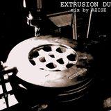 Extrusion Dub