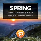 Johnny B Spring Liquid Drum & Bass Mix - April 2019