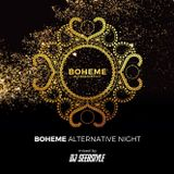 BOHEME ALTERNATIVE NIGHT MIX