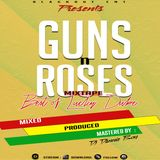DJ DANNIE BOY_GUNS & ROSES MIXTAPE (BEST OF LUCKY DUBE
