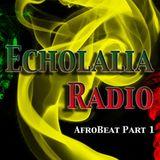 Echolalia Radio EP 65: Afrobeat Part 1