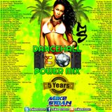 Dancehall Power Mix 30 - 5 year Anniversary Mix