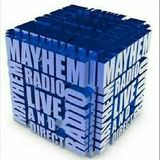 My live set at Mayhem Radio