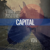 CAPITAL _ #VOL6 Weekly Deep House, Tech House, Vocal Mix #2017 by Stereo Positive