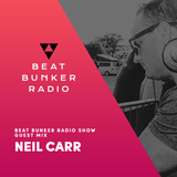 Soulful, Deep House Mix - Beat Bunker Radio Show with Neil Carr